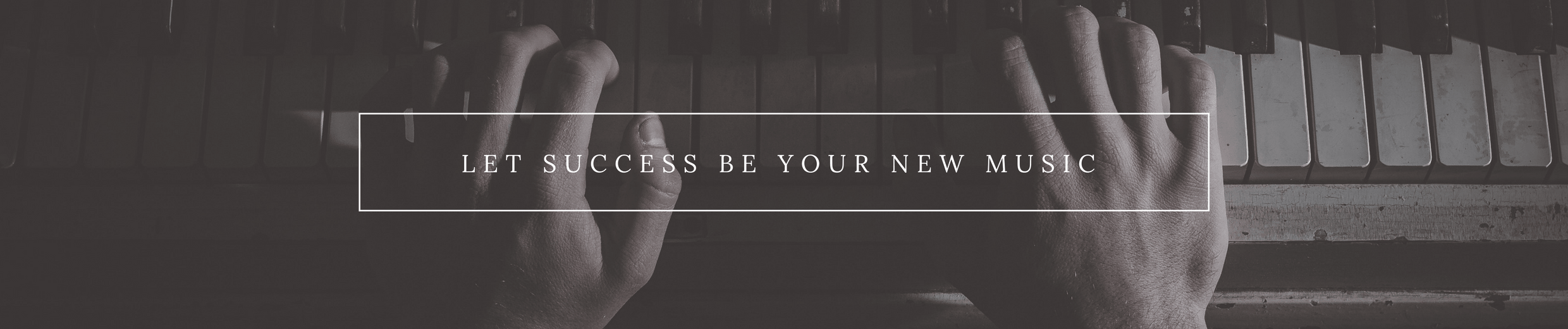let success be your new music-min